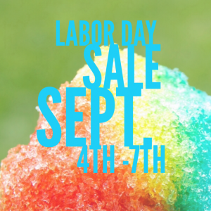 labor day sale with snow cone