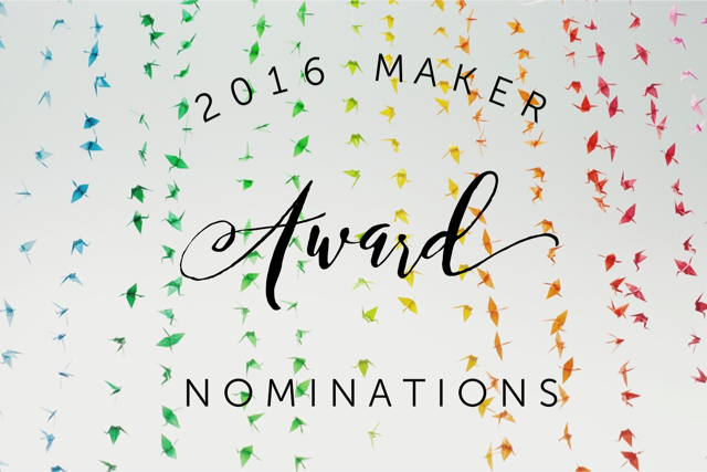 2016 Maker Award Nominations