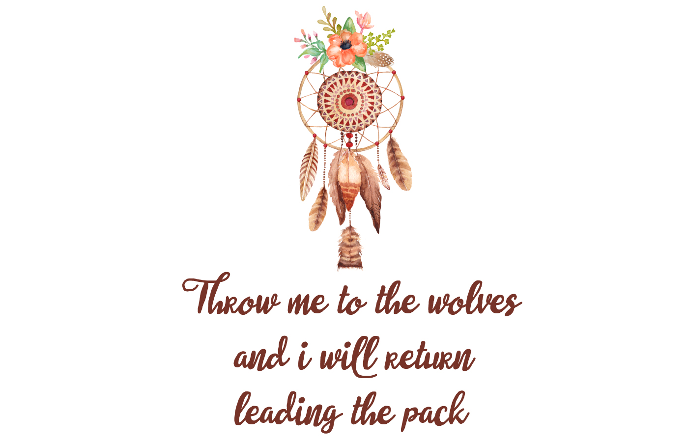 throw me to the wolves dreamcatcher printable
