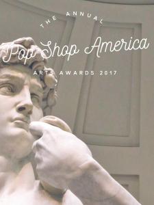 2017 Arts Awards Nominations by Pop Shop America